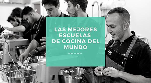 mejores escuelas de cocina del mundo